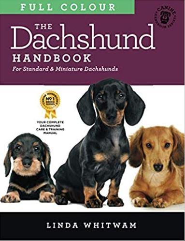 The Dachshund Handbook: For Standard & Miniature Dachshunds (Canine Handbooks)