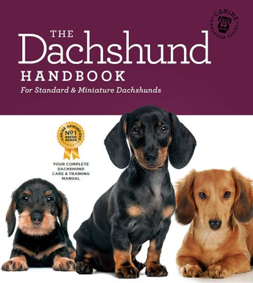 The Dachshund Handbook: For Standard & Miniature Dachshunds (Canine Handbooks)
